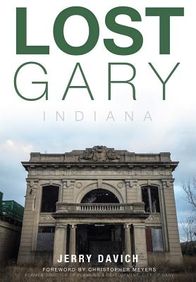 Lost Gary, Indiana Cover Image