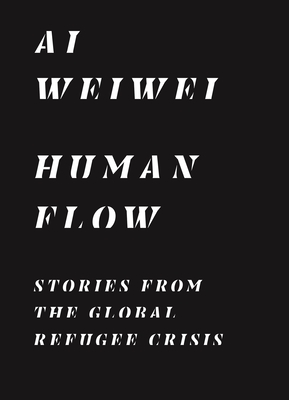 Human Flow: Stories from the Global Refugee Crisis Cover Image