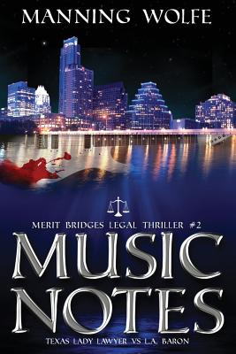 Music Notes: A Merit Bridges Legal Thriller Cover Image