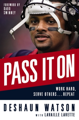 Pass It on: Work Hard, Serve Others . . . Repeat Cover Image