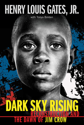 Dark Sky Rising: Reconstruction and the Dawn of Jim Crow (Scholastic Focus) Cover Image