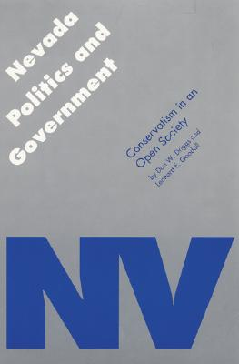 Nevada Politics and Government: Conservatism in an Open Society (Politics and Governments of the American States) Cover Image