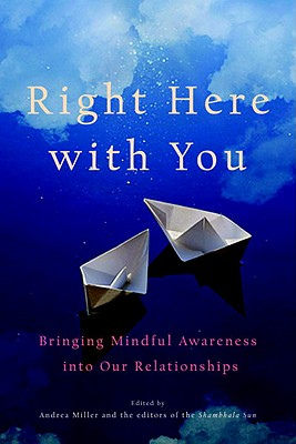 Right Here with You: Bringing Mindful Awareness Into Our Relationships Cover Image