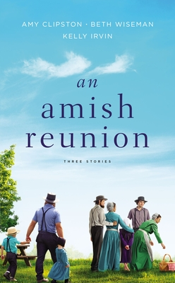 An Amish Reunion: Three Stories Cover Image