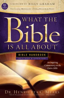 What the Bible Is All about NIV: Bible Handbook Cover Image