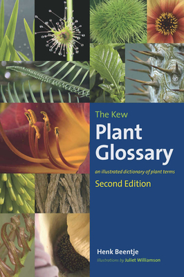The Kew Plant Glossary: An Illustrated Dictionary of Plant Terms - Second Edition Cover Image