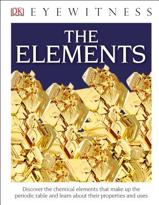 The Elements by DK Eyewitness