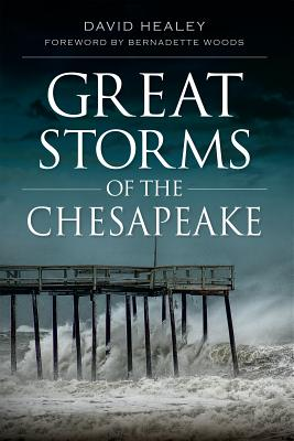 Great Storms of the Chesapeake Cover Image