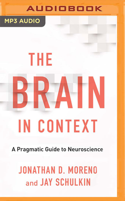 The Brain in Context: A Pragmatic Guide to Neuroscience Cover Image