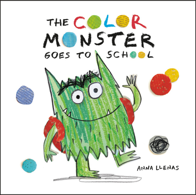 The Color Monster Goes to School Cover Image