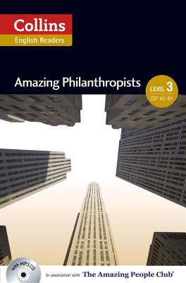 Collins Elt Readers — Amazing Philanthropists (Level 3) (Collins English Readers) Cover Image