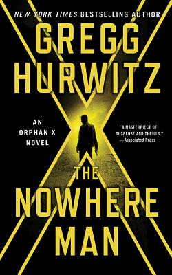 The Nowhere Man: An Orphan X Novel (Evan Smoak #2) Cover Image