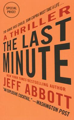 The Last Minute (The Sam Capra series) Cover Image
