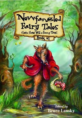 Newfangled Fairy Tales, Book #1 Cover