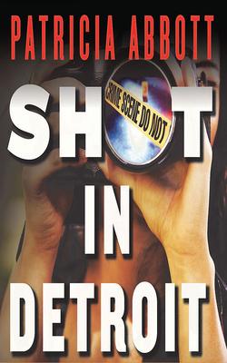 Shot in Detroit Cover Image