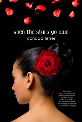 When the Stars Go Blue: A Novel Cover Image