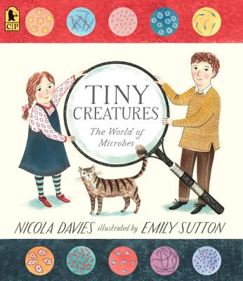 Tiny Creatures: The World of Microbes Cover Image