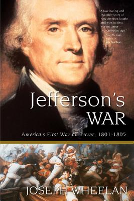 Jefferson's War: America's First War on Terror 1801-1805 Cover Image