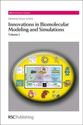 Innovations in Biomolecular Modeling and Simulations: Volume 1 Cover Image