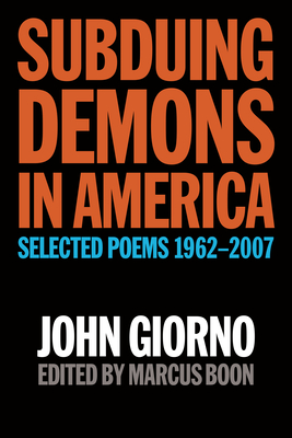 Subduing Demons in America: Selected Poems 1962-2007 Cover Image