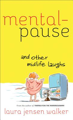 Cover for Mentalpause and Other Midlife Laughs