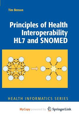 Principles of Health Interoperability Hl7 and Snomed Cover Image