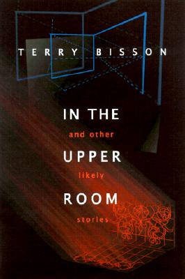 Cover for In the Upper Room and Other Likely Stories