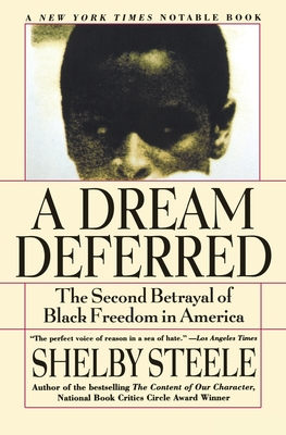 A Dream Deferred: The Second Betrayal of Black Freedom in America Cover Image