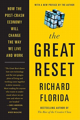The Great Reset: How the Post-Crash Economy Will Change the Way We Live and Work Cover Image