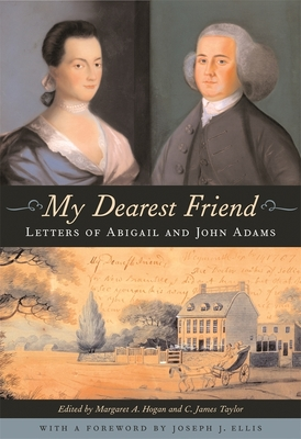 My Dearest Friend: Letters of Abigail and John Adams Cover Image