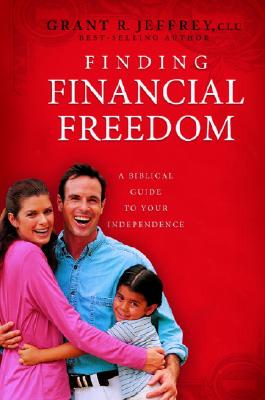 Finding Financial Freedom: A Biblical Guide to Your Independence Cover Image