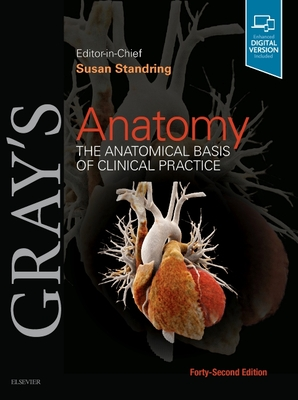 Gray's Anatomy: The Anatomical Basis of Clinical Practice Cover Image