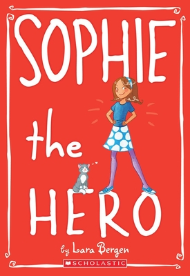 Sophie the Hero (Sophie #2) Cover Image