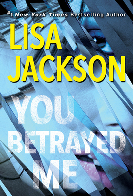 You Betrayed Me: A Chilling Novel of Gripping Psychological Suspense Cover Image