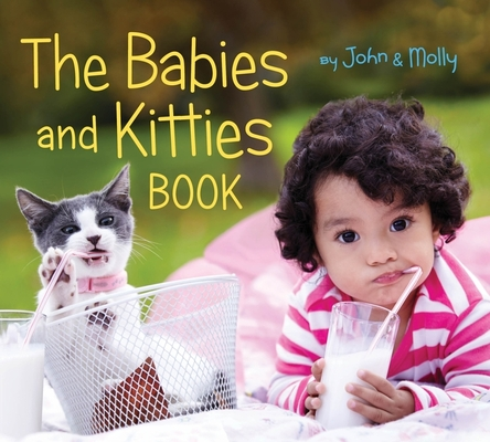 The Babies and Kitties Book Cover Image