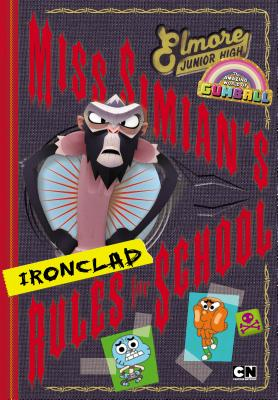 Miss Simian's Ironclad Rules for School Cover