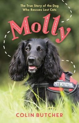 Molly: The True Story of the Dog Who Rescues Lost Cats Cover Image