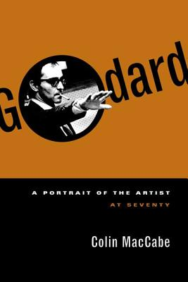 Godard: A Portrait of the Artist at Seventy Cover Image