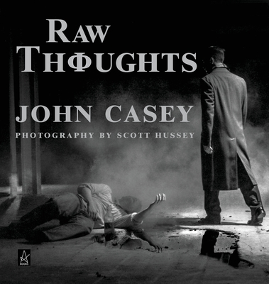 Raw Thoughts: A mindful fusion of literary and photographic art Cover Image