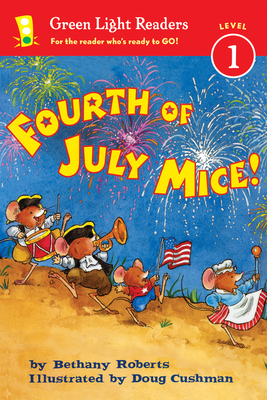 Fourth of July Mice! (Green Light Readers Level 1) Cover Image