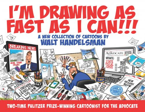 I'm Drawing As Fast As I Can!!! - A New Collection of Cartoons Cover Image