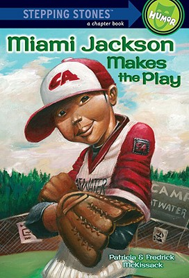 Miami Jackson Makes the Play (Stepping Stone Chapter Books) Cover Image