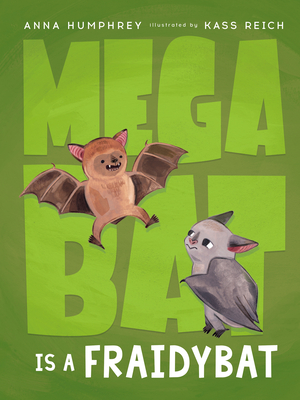 Megabat Is a Fraidybat Cover Image
