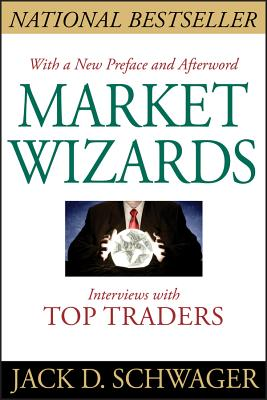Market Wizards: Interviews with Top Traders Cover Image