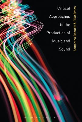 Critical Approaches to the Production of Music and Sound Cover Image