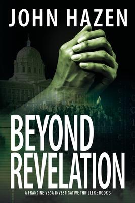 Beyond Revelation: A Francine Vega Investigative Thriller Cover Image