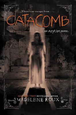 Catacomb (Asylum #3) Cover Image