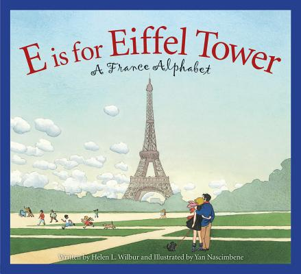E Is for Eiffel Tower: A France Alphabet (Discover the World) Cover Image