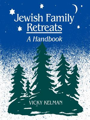 Jewish Family Retreats: A Handbook Cover Image