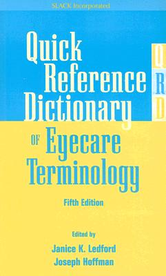 Quick Reference Dictionary of Eyecare Terminology, Fifth Edition Cover Image